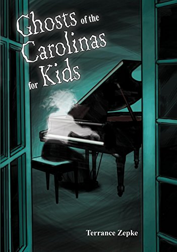 Ghosts of the Carolinas for (Kid Friendly Halloween Ghost Stories)