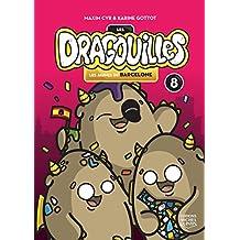 Les dragouilles 8 - Les jaunes de Barcelone (French Edition)