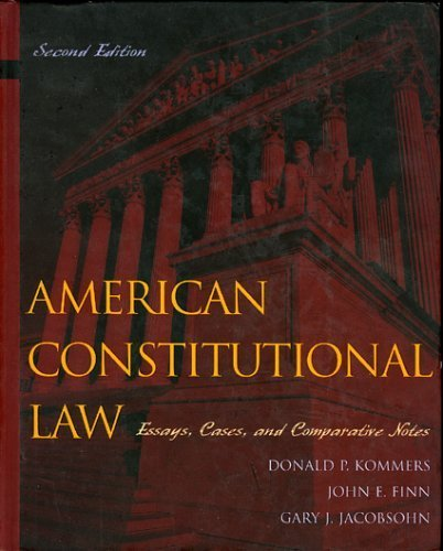American Constitutional Law: Essays, Cases, and Comparative Notes, Volumes 1 & 2 ()