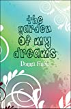 The Garden of My Dreams, Donna Finch, 1607034409