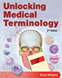 Unlocking Medical Terminology 2nd Edition