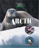 The Arctic, Wayne Lynch, 1559719605