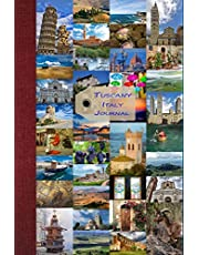 Tuscany, Italy, Journal: Blank Tuscany Travel Journal to Write in for Tuscany Lovers