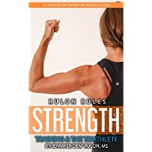 Rulon Rules: Strength Training & the Triathlete
