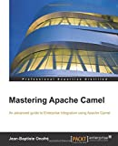 Mastering Apache Camel (English Edition)