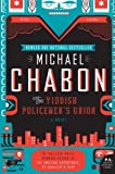 The Yiddish Policemen s Union: A Novel (P.S.)