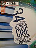 img - for Cine cubano,revista,del instituto cubano del arte e industria cinematograficos.numeros,185-186.julio-diciembre del 2012.34 festival del nuevo cine latinoamericano. book / textbook / text book