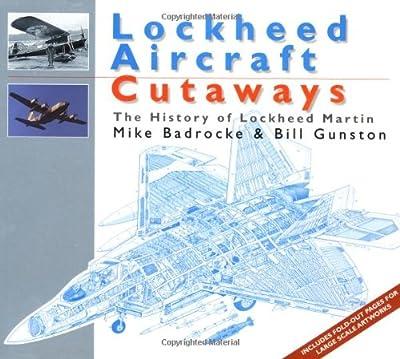 Lockheed Aircraft: The History of Lockheed Martin (Aircraft Cutaways)