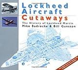 Lockheed Aircraft Cutaways, Bill Gunston, 1855327759