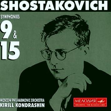Shostakovich:Symphonies 9 & 15