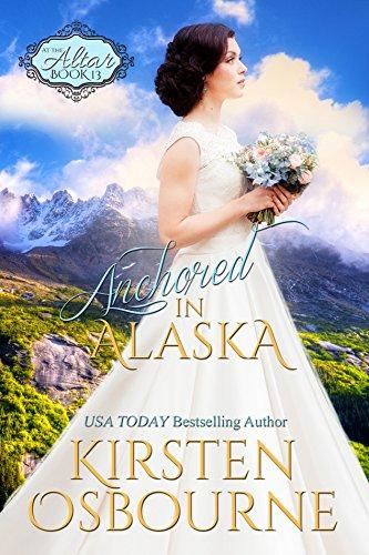 Anchored in Alaska (At the Altar Book ()