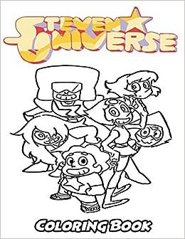 Amazon Com Steven Universe Coloring Book Coloring Book For Kids