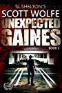 Unexpected Gaines (Scott Wolfe Series Book 2)
