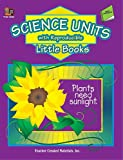 Science Units with Reproducible Little Books, Renee Chauncey, 0743932536