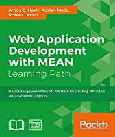 Web Application Development with MEAN Front Cover