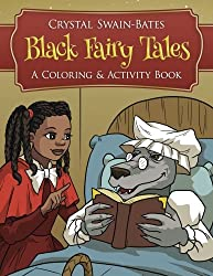 Black Fairy Tales: A Coloring and Activity Book