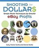 Shooting for Dollars, Daniel Grotta and Sally Wiener Grotta, 0321349229
