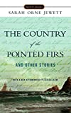 Download The Country of the Pointed Firs and Other Stories (Signet Classics) in PDF ePUB Free Online