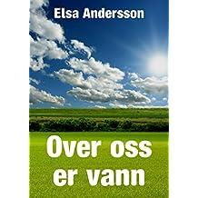 Over oss er vann (Norwegian Edition)