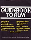 Guidebook to Film, Ronald Gottesman and Harry M. Geduld, 003086707X