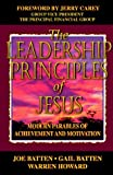 img - for The Leadership Principles of Jesus: Modern Parables of Achievement and Motivation by Joe D. Batten (1997-06-01) book / textbook / text book