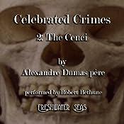 The Cenci: Celebrated Crimes, Book 2 | Alexandre Dumas père