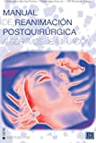 Manual de Reanimacion Postquirurgica, María Sánchez Brotons and Rafael Mora Moscoso, 1492745049