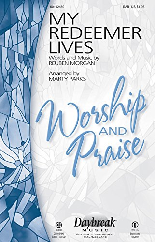 (Daybreak Music My Redeemer Lives CHOIRTRAX CD by Hillsong Arranged by Marty Parks)