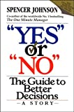 """Yes"" or ""No"": The guide to better decisions"