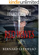 Hard Case VII - Red Waves (John Harding Series Book 7)