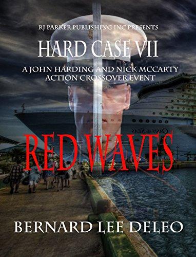 Hard Case 7: Red Waves (John Harding Series)