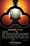 Terror in the Kingdom (Dixon on disney)