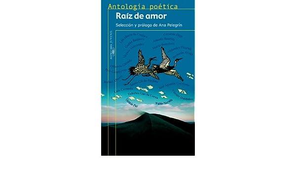 Amazon.com: Raíz de amor. Antología poética (Spanish Edition) eBook: AUTORES VARIOS: Kindle Store