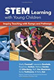 img - for STEM Learning with Young Children: Inquiry Teaching with Ramps and Pathways (Early Childhood Education) book / textbook / text book