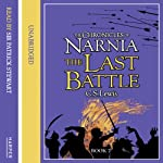 The Last Battle: The Chronicles of Narnia, Book 7 | C.S. Lewis
