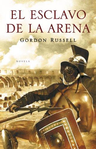 Descargar Libro El Esclavo De La Arena Gordon Russell