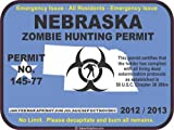 Nebraska zombie hunting permit decal bumper sticker