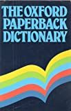 img - for OXFORD PAPERBACK DICTIONARY (OXFORD PAPERBACKS) book / textbook / text book