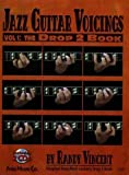 Jazz Guitar Voicings - Vol.1: The Drop 2 Book