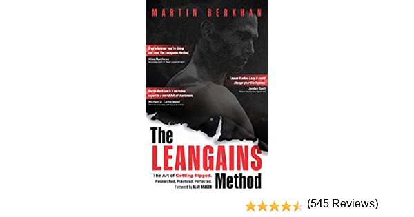 The Leangains Method: The Art of Getting Ripped. Researched ...