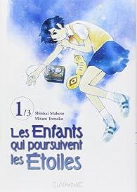 Les enfants qui poursuivent les étoiles, tome 1 par Makoto Shinkai