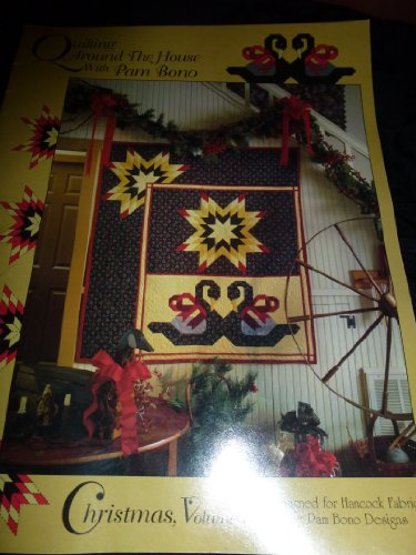 Bono Christmas - QUILTING AROUND THE HOUSE WITH PAM BONO-2003 CHRISTMAS, VOLUME 1, 3 DIFFERENT QUILT/CRAFT PATTERNS BOOK