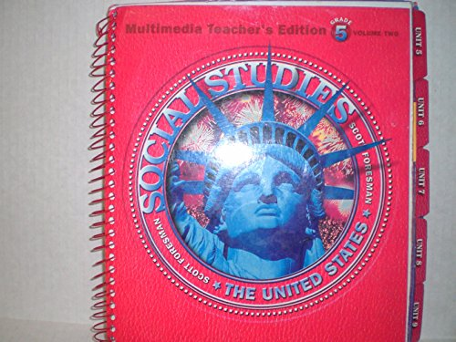 Scott Foresman Social Studies Grade 5 Teacher S Edition Volume 2 United States