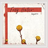 Haywire by Frog Holler (2006-02-07)
