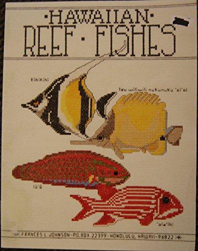 Hawaiian Reef Fishes (Counted Graph Cross - Hawaiian Cross Stitch