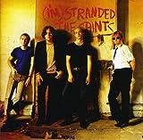 (I'm) Stranded (+ Bonus Tracks) by The Saints (2007-07-10)