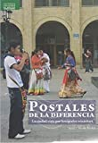 img - for POSTALES DE LA DIFERENCIA (Spanish Edition) book / textbook / text book