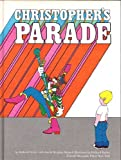 Christopher's Parade, Richard Hefter and Martin Stephen Moskof, 0819305871