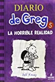 Diario de Greg 5. La horrible realidad (Diary of a Wimpy Kid) (Spanish Edition)