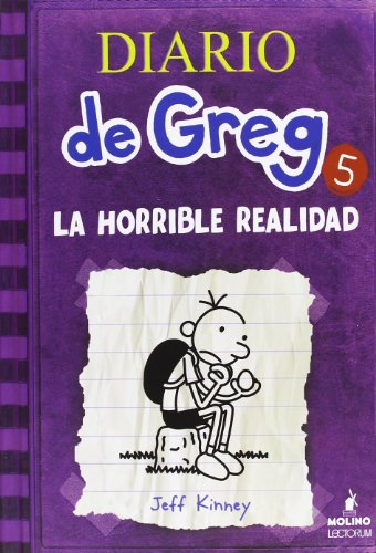Diario de Greg 5. La horrible realidad (Diary of a Wimpy Kid) (Spanish Edition) by Lectorum Publications